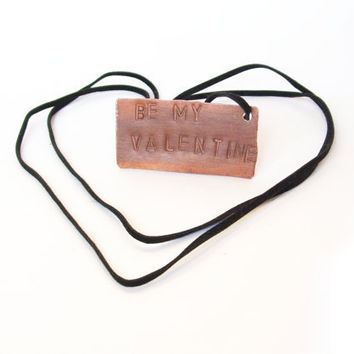 Be my valentine - Personalized hand stamped necklace - gift for him