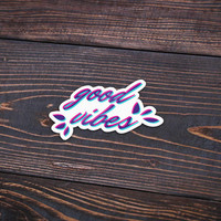 "Good Vibes Pink and Blue - Pack Of 3 - 4"" Wide - Personalized Sticker - Die Cut"