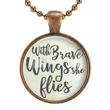 With Brave Wings She Flies Inspirational Quote Necklace, Gifts For Daughter, Graduation Gift Ideas