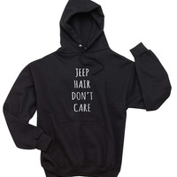 Jeep Hair Don`t Care Unisex Pullover Hoodie