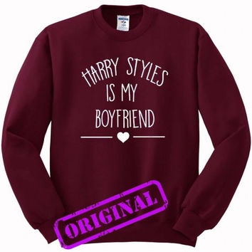 Harry Styles Is My Boyfriend for Sweater maroon, Sweatshirt maroon unisex adult