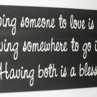 Having someone to love is family ... Inspirational Sign UPC