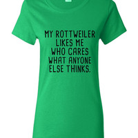 My Great ROTTWEILER Likes Me Who care what Anyone Else Thinks Tee Great ROTTWEILER Dog Lovers Dog Rescue T-Shirt Kids & Adult Sizes Both