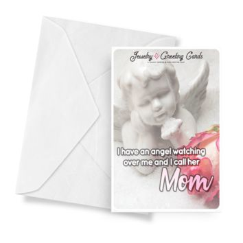 I have an angel watching over me, and I call her Mom | Mother's Day Jewelry Greeting Cards®