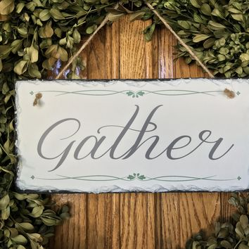Handmade and Customizable Slate Home Sign - Gather