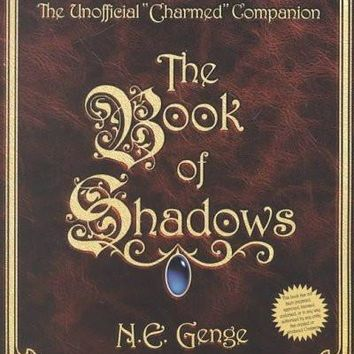 The Book of Shadows: The Unofficial Charmed Companion