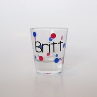 Customized Shot Glass, Shot Glass with Name, Personalize Shot Glass, Polka Dot Shot Glass, Colorful Shot Glass, 21st Birthday Gift, Birthday