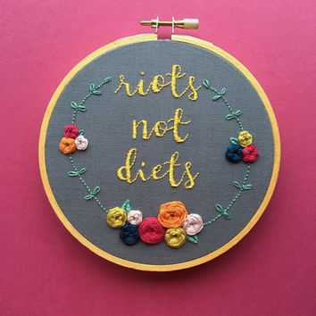 Riots Not Diets Embroidery