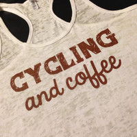 Workout Tank..CyCLiNg aNd CoFFee...Burnout Racerback Tank Top...SIZE XLARGE