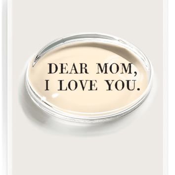 Dear Mom, I Love You Crystal Oval Paperweight