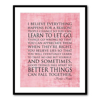 I believe everything happens for a reason - Marilyn Monroe Quote - Typgoraphy Wall Art - Inspirational quote - 8 x 10 or larger wall print