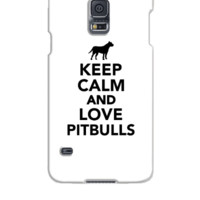 Keep calm and love Pitbulls - Samsung Galaxy S5 Case