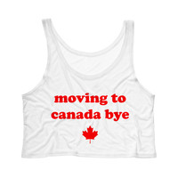 Moving To Canada Bye Tank Top Crop