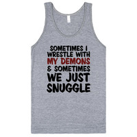 My Demons, We Snuggle.