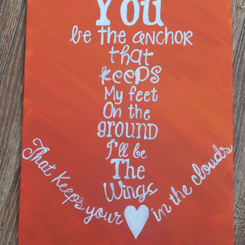 "Hand Painted Canvas - ""You be the anchor"""