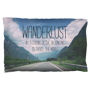 Wanderlust Definition Pillow Case
