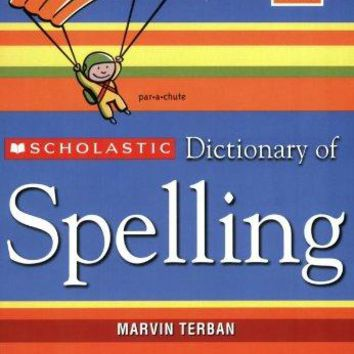 Scholastic Dictionary of Spelling Revised