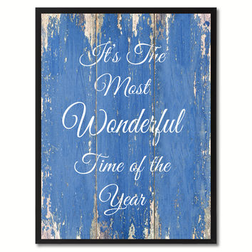 It's the most wonderful time of the year Inspirational Quote Saying Gift Ideas Home Décor Wall Art