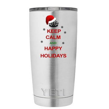 YETI Keep Calm and Happy Holidays 20 oz Tumbler Cup