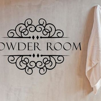 Powder Room Sign Bathroom Wall Quote Decal