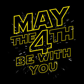 May The 4th Be With You T-Shirt | SnorgTees