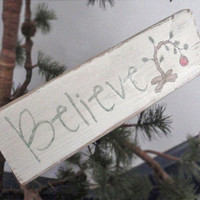 Believe Christmas sign-Rustic Christmas sign-Primitive Christmas sign-Wooden believe sign-Wood block sign-Rustic Christmas home decor