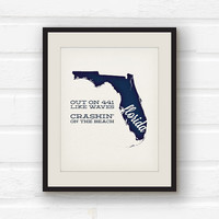 Florida state art - Florida print - Tom Petty lyrics - Tom Petty quote - States song print - song lyric art