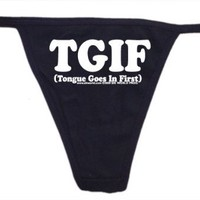 Tongue Goes In First Womens Thong Underwear