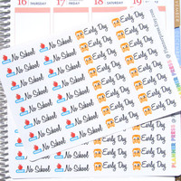 No School & Early Day School Reminder Planner Stickers For Your Life Planner No School Stickers Early Day Stickers