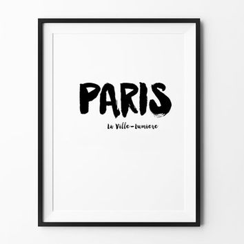 Paris La Ville-Lumiere, poster, inspirational, wall decor, mottos, home poster, print art, gift idea, brush type, wall print, city poster