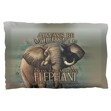 Always Be Yourself Unless Elephant Pillow Case