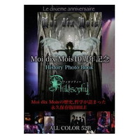 Moi dix Mois/10th Anniversary History Book '' Philosophy '' [800081] : JAPAN Discoveries, Buy New & Vintage Japanese products online! Jrock, Visual kei, CDs, Guitars & more!