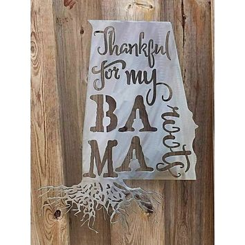 Thankful For My Alabama Roots Metal Wall Art