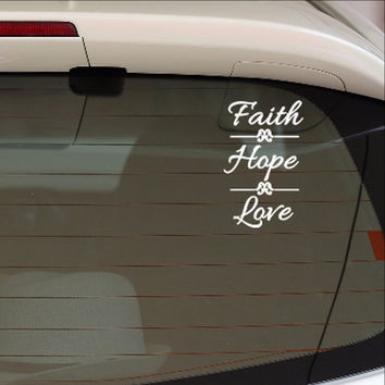 Faith Hope Love Vinyl Car Decal 22557