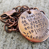 Harry Potter - Dwell on dreams  - Hand Stamped Copper Bracelet  -Made to Order-