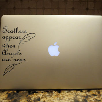 Feathers Appear when Angels are near Decal Custom Vinyl Computer Laptop Car auto vehicle window decal custom sticker Boho Decal