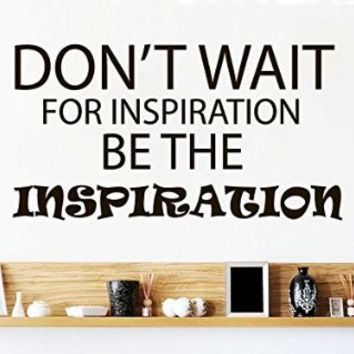 Wall Decals Quote Don`t Wait For Inspiration Decal Vinyl Sticker Bedroom Interior Design Home Living Decor Art Murals EG47