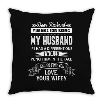 Dear Husband, Love, Your Favorite Throw Pillow
