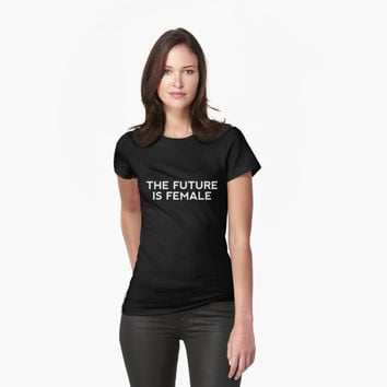 'The Future is Female!!' T-Shirt by coinho