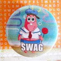"SWAG (Patrick Starfish) meme - 1.75"" Badge / Button"