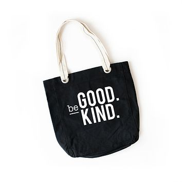 Be Good. Be Kind.Tote