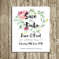 Personalized Save the Date printable Custom Floral Save the date cards Wedding printable Digital Save the Date Watercolor Flower wreath