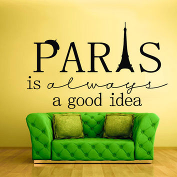 rvz845 Wall Vinyl Sticker Bedroom Decal Words Sign Quote Paris Good Idea Tower