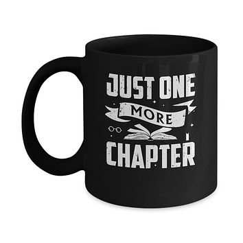 Just One More Chapter Bookworms Book Reading Mug