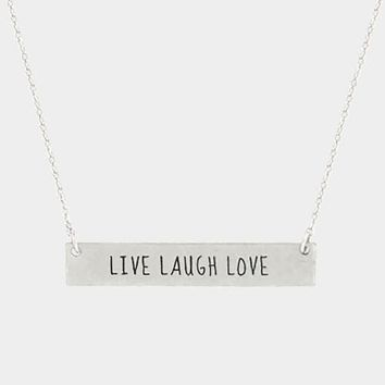 """Live Laugh Love"" Metal Message Bar Pendant Necklace"