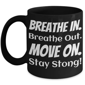 Motivatal Inspiration Mug for Women Men Fitness Yoga Gift 2017 Handmade Unique Print Art Spirituality 100% Made In USA Breathe In Out Stay Strong Black Bpa Free Dishwasher Safe Jar