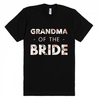 Floral Grandma of the Bride (Wedding Party Group Shirts)