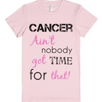 Ain't nobody got time-Female Light Pink T-Shirt