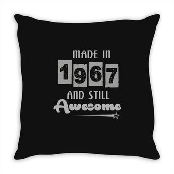 made in 1967 and still awesome Throw Pillow