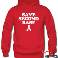 Save Second Base Hoodie